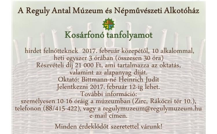 Kosárfonó tanfolyam indul a Reguly Antal Múzeum és Népművészeti Alkotóházban
